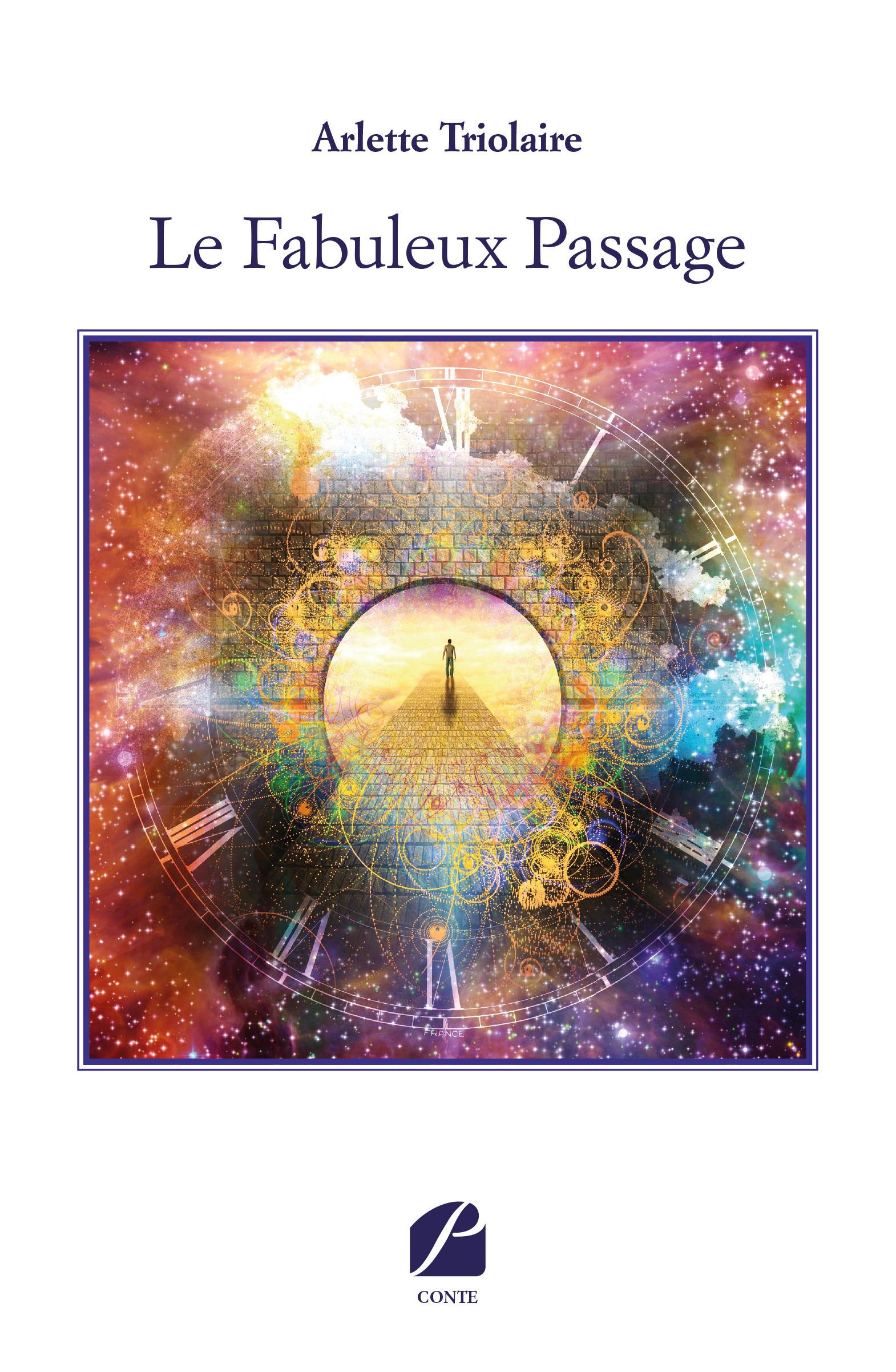 Le Fabuleux Passage