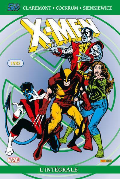 X-Men ; Integrale T.6 ; 1982