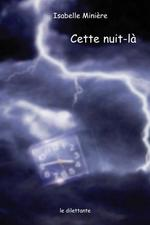 Vente Livre Numérique : Cette nuit-là  - Isabelle Minière