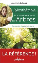 Couverture de Sylvothérapie : le pouvoirs bienfaisant des arbres ; retrouver son énergie et se ressourcer