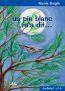 Un pin blanc m´a dit...