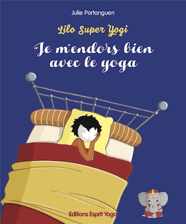 Lilo super yogi ; je m'endors bien avec le yoga