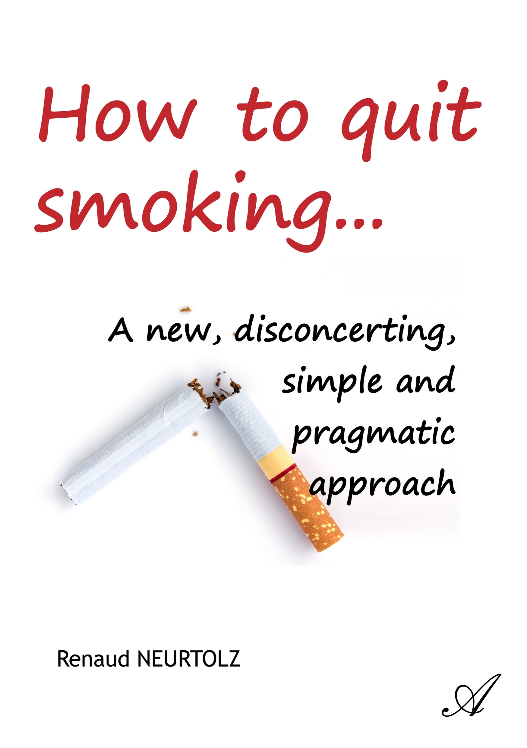 How to quit smoking...