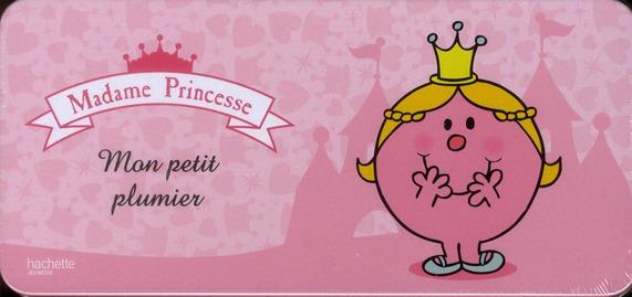Madame Princesse ; Mon P'Tit Plumier