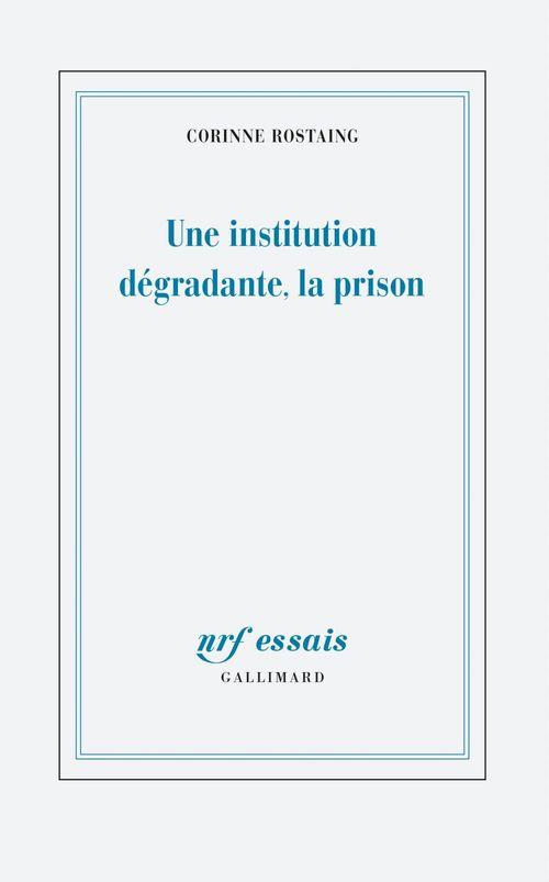Une institution dégradante, la prison