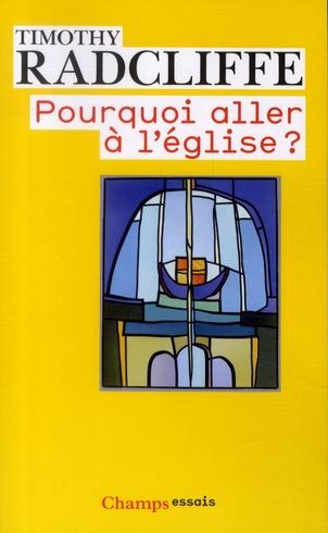 POURQUOI ALLER A L'EGLISE? - L'EUCHARISTIE, UN DRAME EN TROIS ACTES