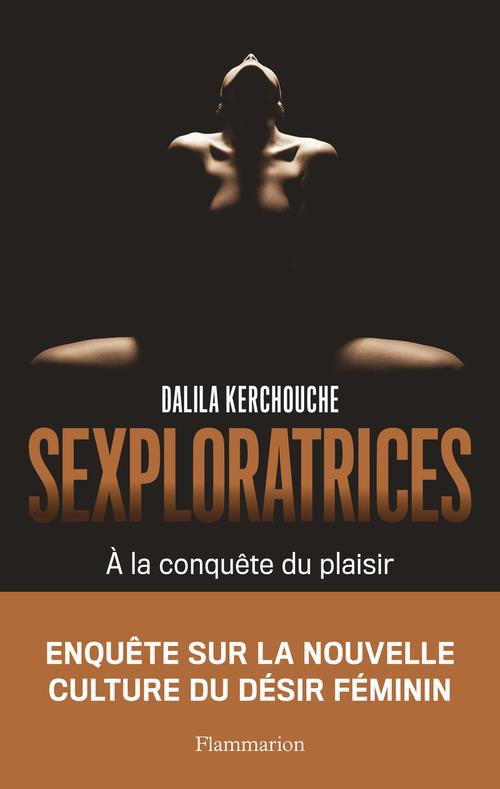 Sexploratrices - a la recherche du plaisir