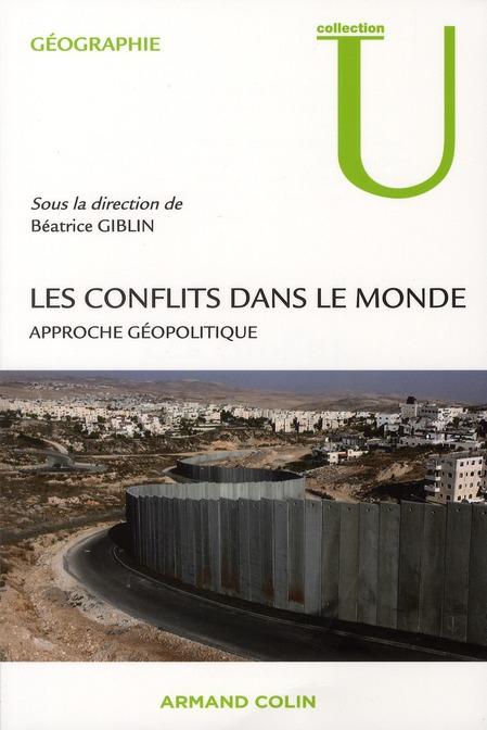 Les conflits dans le monde ; approche géopolitique