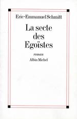 Vente Livre Numérique : La Secte des égoïstes  - Eric-Emmanuel Schmitt