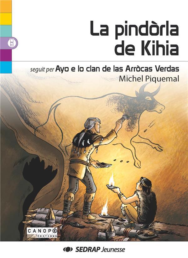 La pindòrla de Kihia ; ayo e lo clan de las Arròcas verdas