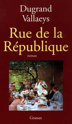 Rue De La Republique Dugrand Vallaeys Grasset Et Fasquelle Grand Format Place Des Libraires