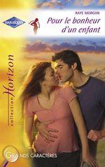 Vente EBooks : Pour le bonheur d'un enfant (Harlequin Horizon)  - Raye Morgan