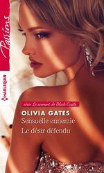 Vente Livre Numérique : Sensuelle ennemie - Le désir défendu  - Olivia Gates