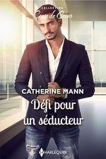 Vente EBooks : Défi pour un séducteur  - Catherine Mann