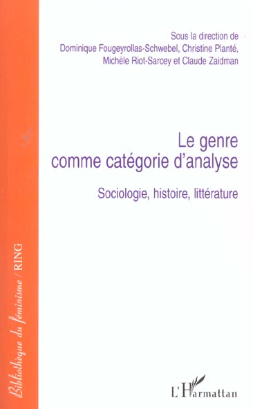 Genre comme categorie d'analyse - sociologie, histoire, litterature