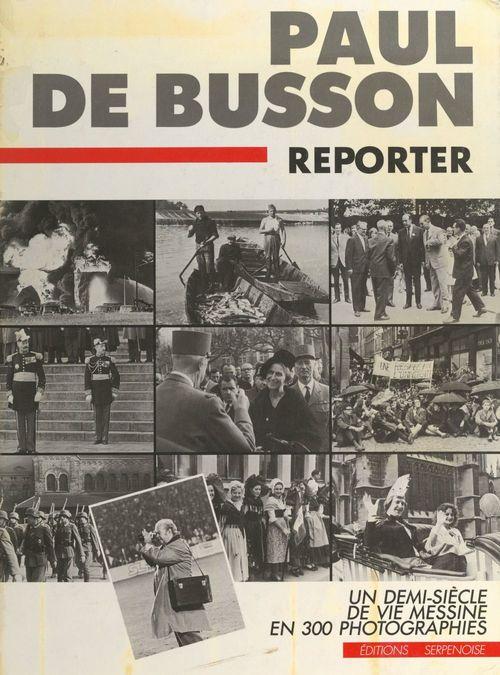 Paul de Busson, reporter
