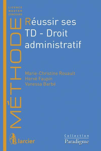 réussir ses TD ; droit administratif
