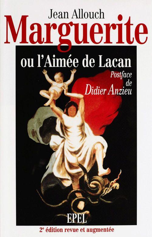 Marguerite, ou l'Aimée de Lacan