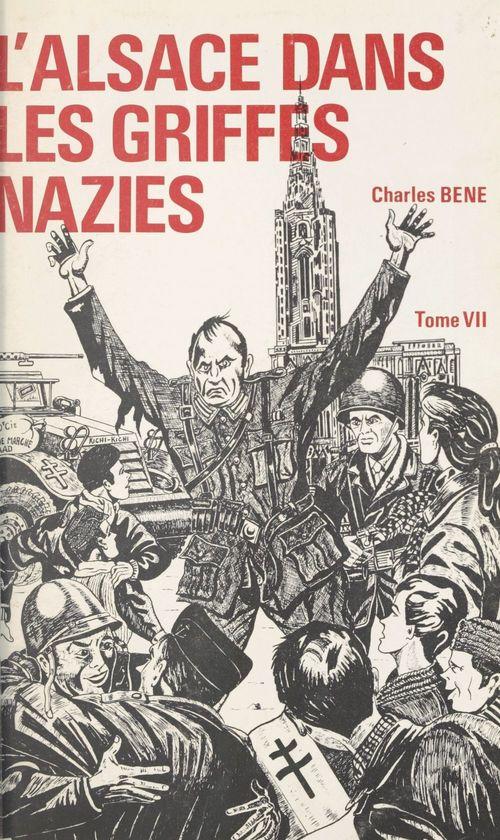 L'Alsace dans les griffes nazies (7)