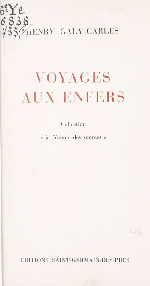 Voyages aux enfers