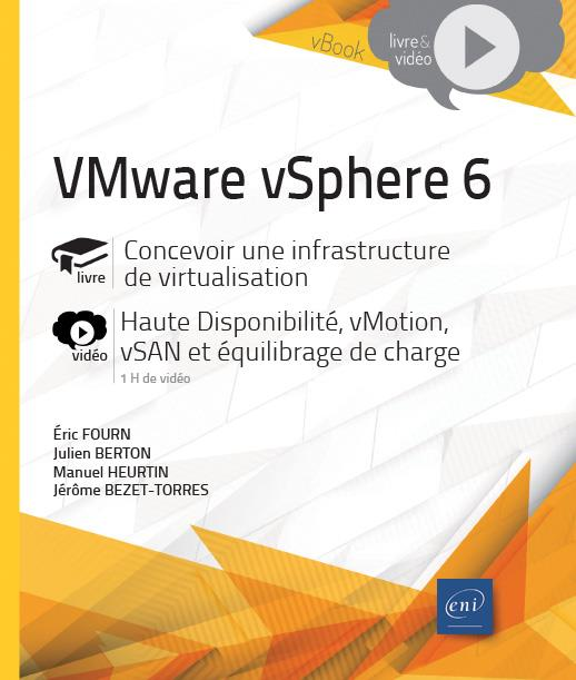 Vmware vsphere 6 - concevoir une infrastructure de virtualisation - complement video : haute disponi