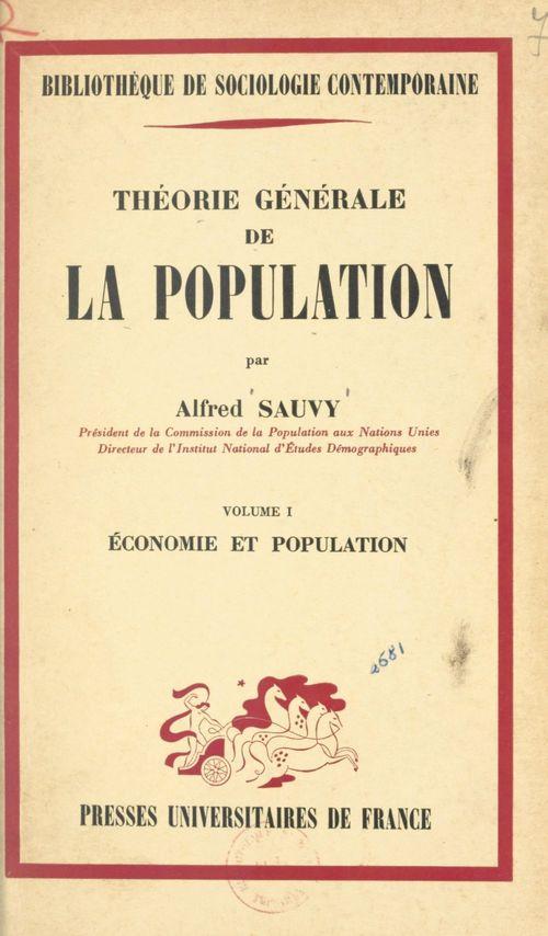 Théorie générale de la population (1). Économie et population