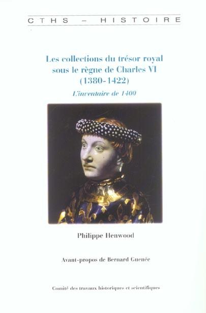 Les collections du tresor royal sous le regne de charles vi 1380-1422