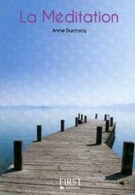 Vente EBooks : La méditation  - Anne Ducrocq