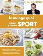 Vente Livre Numérique : Je mange quoi... quand je fais du sport  - Jean-Michel COHEN