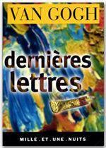 Vente EBooks : Dernières lettres  - Vincent van Gogh