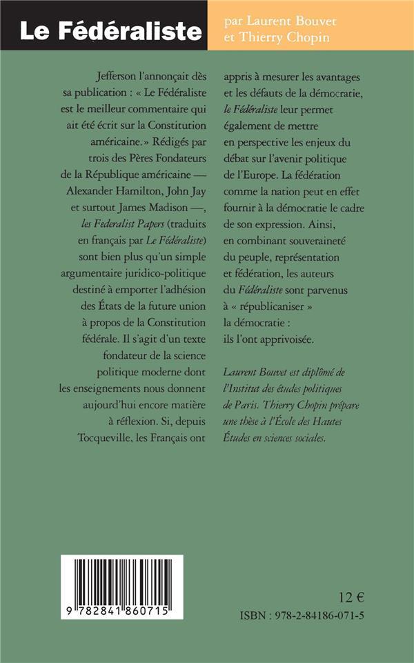 Le federaliste - la democratie apprivoisee
