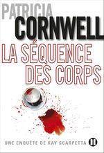 Vente Livre Numérique : La séquence des corps  - Patricia Cornwell