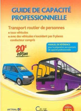 Guide de capacite professionnelle transport routier de personnes edition 2015