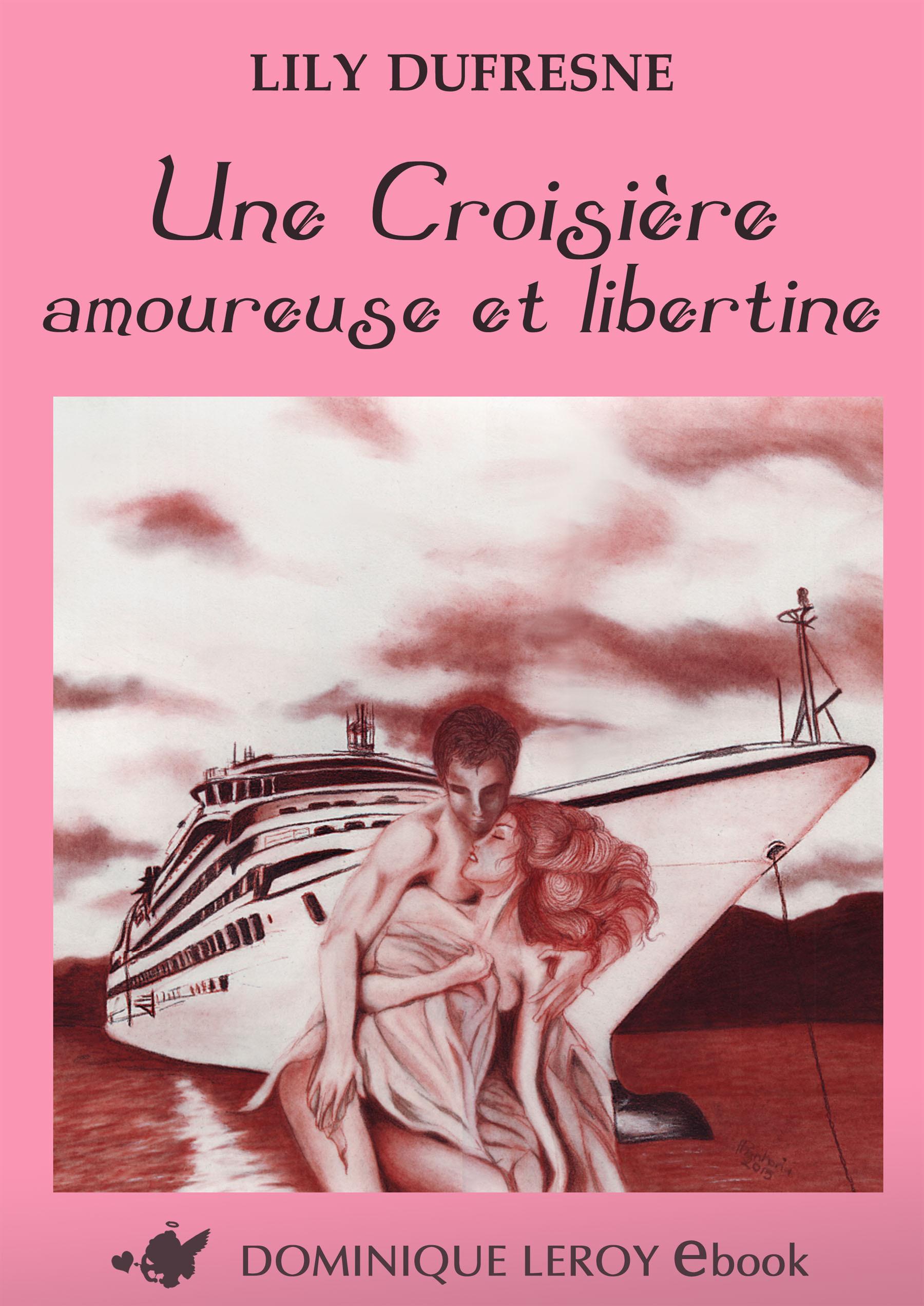 Une Croisière amoureuse et libertine