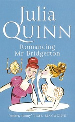 Vente Livre Numérique : The Bridgerton: Romancing Mr Bridgerton (Bridgertons Book 4)  - Julia Quinn