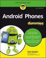 Vente Livre Numérique : Android Phones For Dummies  - Dan Gookin