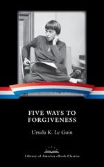 Vente EBooks : Five Ways to Forgiveness  - Ursula K. le Guin