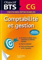 Vente EBooks : Objectif BTS ; comptabilité et gestion ; fiches  - Patricia Charpentier - Daniel Sopel - Michel Coucoureux - Daniel Freiss