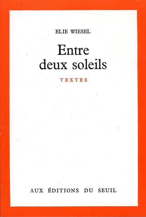 Vente EBooks : Entre deux soleils  - Élie Wiesel