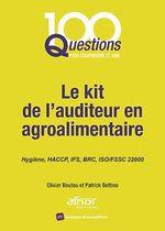 Le kit de l´auditeur en agroalimentaire  - Patrick Bottino - Olivier Boutou