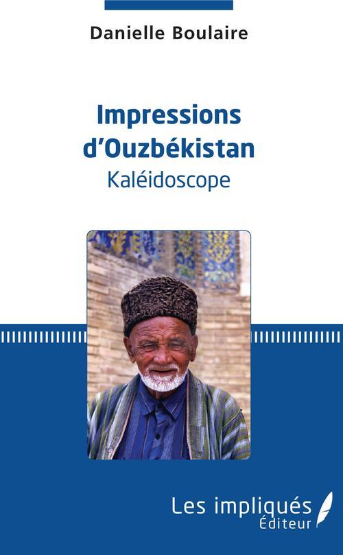 Impressions d'Ouzbekistan, kaléidoscope