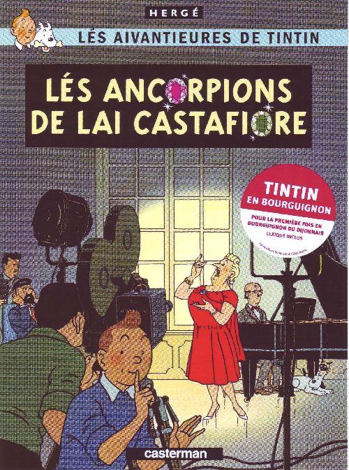 Les aventures de Tintin ; lés aivantieures de Tintin t.21 ; lés ancorpions de lai castafiore