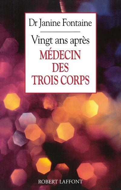 Medecin Des Trois Corps 20 Ans Apres