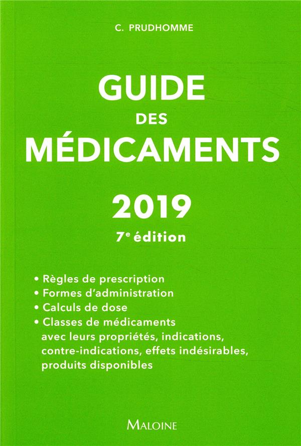GUIDE DES MEDICAMENTS 2019, 7E ED.