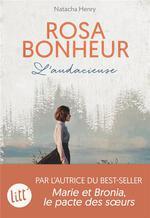 Rosa Bonheur : l'audacieuse