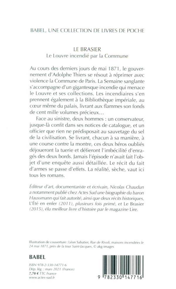 le brasier ; le Louvre incendié par la Commune