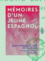 Mémoires d'un jeune Espagnol  - Jean-Pierre Claris de Florian - Honoré Bonhomme