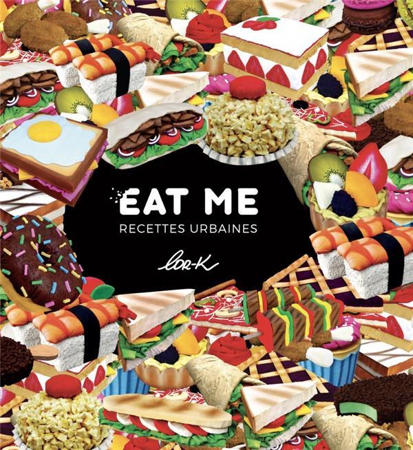 Eat me, recettes urbaines