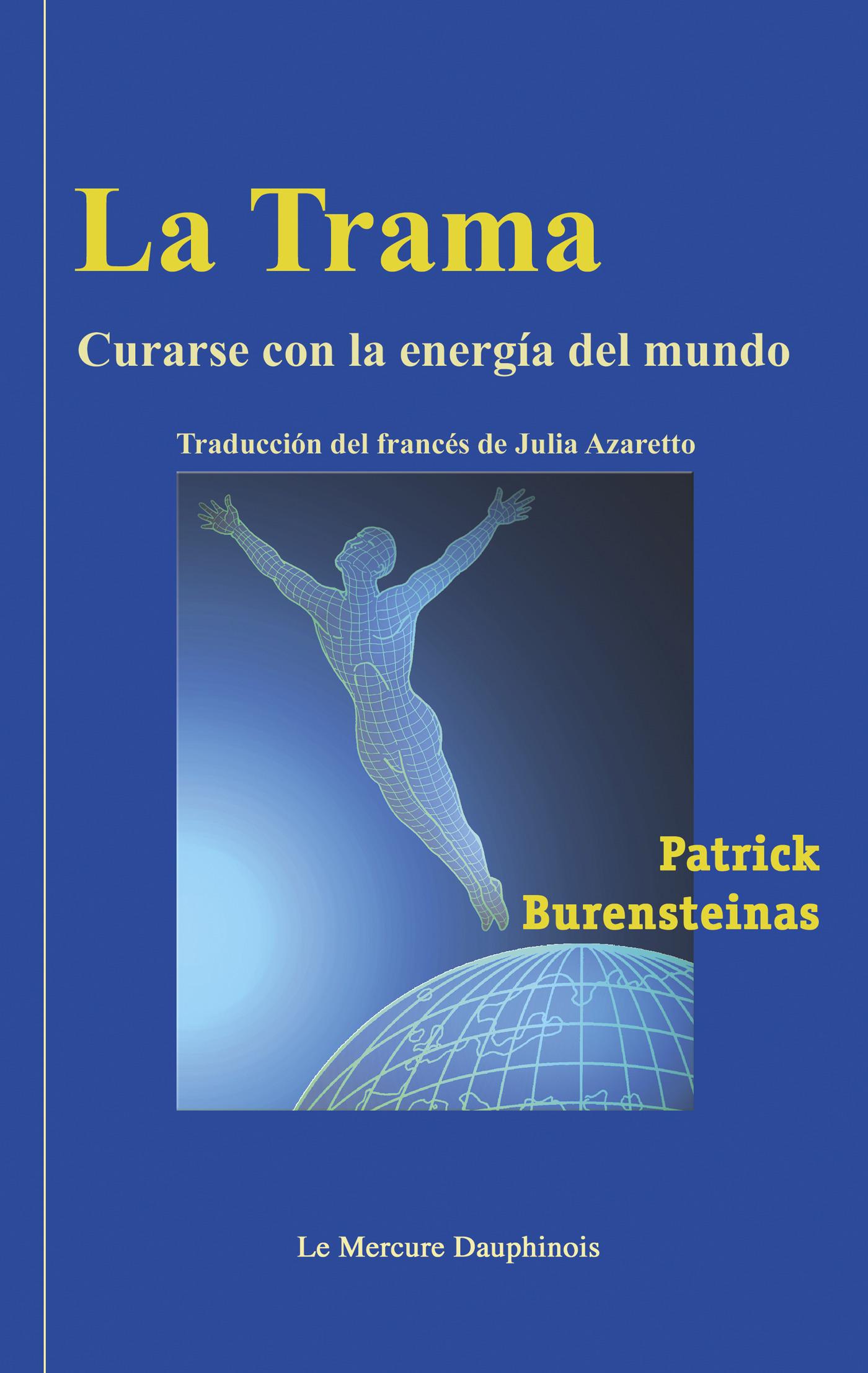 La Trama - Curarse con la energia del mundo