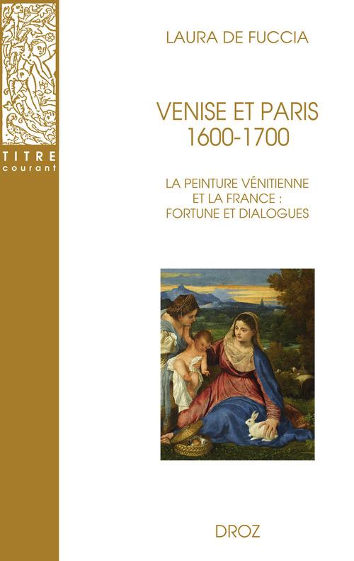 Venise et Paris. 1600-1700